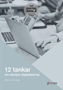 Ny bok ger konkreta råd för skolans digitalisering 1