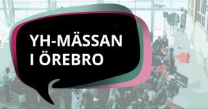 Hitta din YH-utbildning på vår mässa i Örebro 1