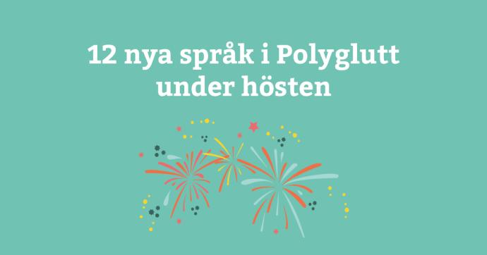 12 nya språk på väg in i Polyglutt