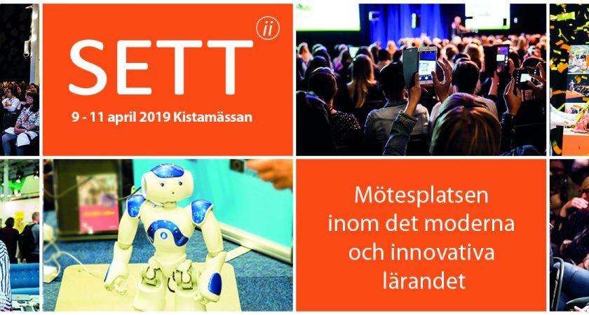 SETT 2019, 9-11 april på Kistamässan