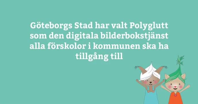 23 000 barn i Göteborgs Stad får upptäcka läsmagi med Polyglutt