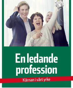 En professionsdeklaration för landets skolledare 1