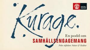 Kurage: en ny poddserie om samhällsengagemang från stiftelsen Natur & Kultur 1