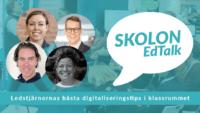 Digitalt event med Skolon EdTalk – ledstjärnornas bästa digitaliseringstips i klassrummet