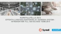 Syntell, i samarbete med Ramboll, lanserar kurs för effektiv livscykelhantering av tekniska system